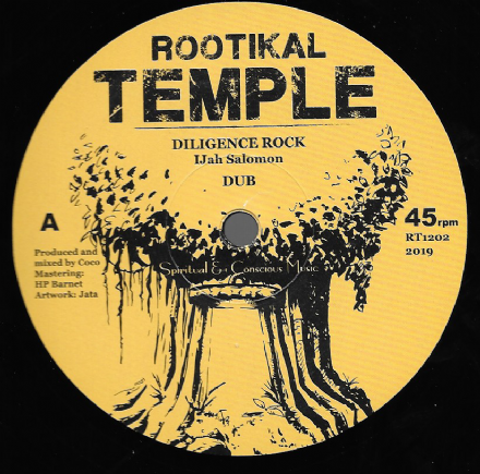 I-Jah Solomon - Diligence Rock / Dub / Mamatya - Back To The Wall / Version (Rootikal Temple) 12""